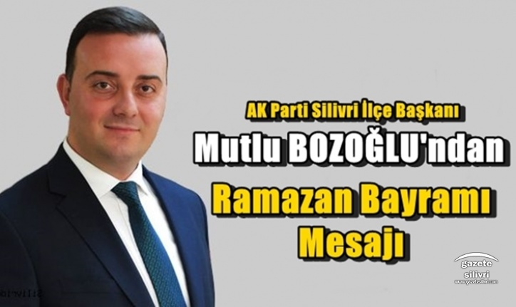 Bozoğlu'ndan Ramazan Bayramı Mesajı