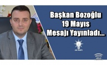 Başkan Bozoğlu 19 Mayıs Mesajı Yayınladı...