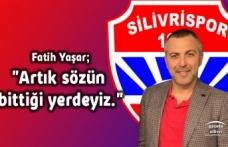 """Fatih Yaşar;""""Artık sözün bittiği yerdeyiz."""""""