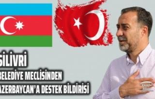 SİLİVRİ BELEDİYE MECLİSİNDEN AZERBAYCAN'A...
