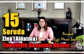15 Soruda Zina (Aldatma)Sebebiyle Boşanma Davası...Avukat...