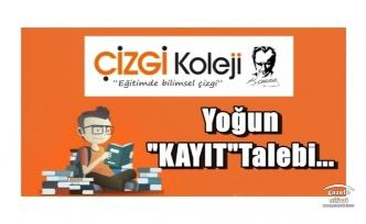ÇİZGİ KOLEJİ'NE YOĞUN KAYIT TALEBİ..