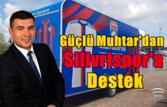 Güçlü Muhtar'dan Silivrispor'a Destek