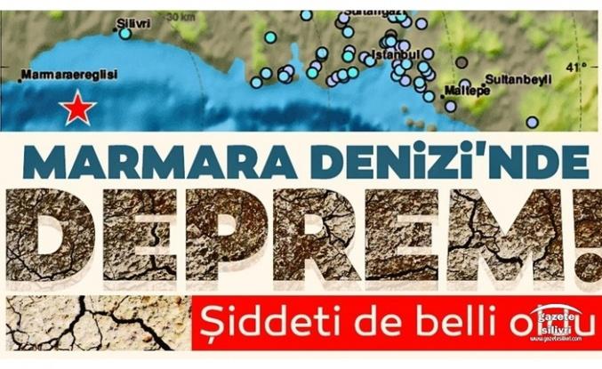 Deprem Silivri'den Hissedildi