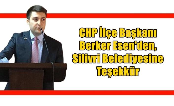 Esen'den, Silivri Belediyesine Teşekkür
